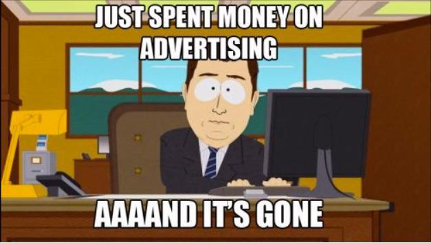 Spent money on ads, South Park meme